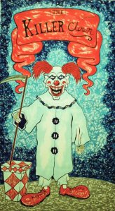 """The Killer Clown."" 2011. Acrylic on canvas. Approximately 7 feet by 4 feet. Hanging at the Carnival of Chaos Haunted House in Riverdale, Utah."